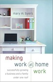 Making Work at Home Work: