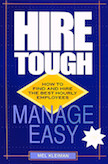 Hire Tough, Manage Easy: