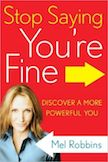 Stop Saying You're Fine: