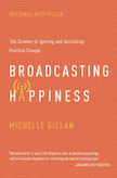 Broadcasting Happiness: