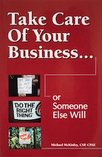 Take Care of Your Business… or Someone Else Will