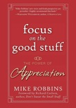 Focus on the Good Stuff: