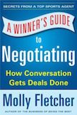 A Winner's Guide to Negotiating:
