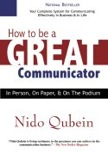 How To Be A Great Communicator: