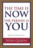The Time is Now, the Person is You