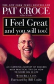 I Feel Great and You Will Too!: