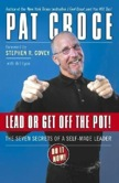Lead or Get Off the Pot!: