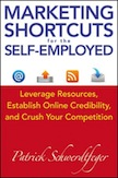 Marketing Shortcuts for the Self-Employed: