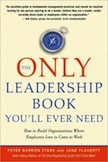 The Only Leadership Book You'll Ever Need: