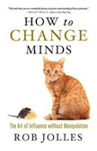 How to Change Minds:
