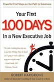 Your First 100 Days in a New Executive Job: