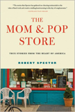 The Mom & Pop Store:
