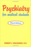 Psychiatry for Medical Students