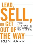 Lead, Sell, or Get Out of the Way:
