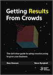 Getting Results From Crowds: