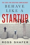 Behave Like a Startup