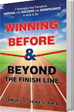 Winning Before & Beyond