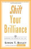 Shift Your Brilliance: