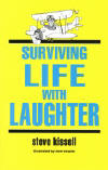 <b><i> Surviving Life with Laughter</b></i><br><br>