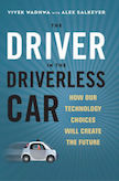 The Driver in the Driverless Car: