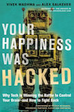 Your Happiness Was Hacked: